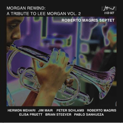 Copertina  Morgan rewind: a tribute to Lee Morgan vol. 2 [Audioregistrazione]